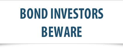 Bond Investors: <br>Beware the Ides of March